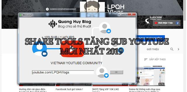 Share Tools Tăng Sub Youtube Mới Nhất 2019