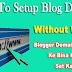 Blogger Blog Ke Domain Ko Bina WWW Ke Kaise Set Kare
