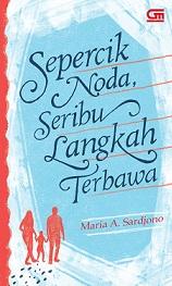 Novel Maria Sardjono Sepercik Noda, Seribu Langkah Terbawa