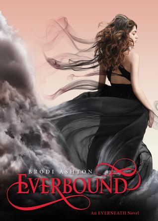 Everbound: An Everneath Novel Brodi Ashton