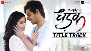 Dhadak Song Lyrics
