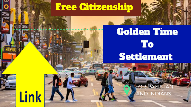 Free Citizenship AND Golden Time To Settlement