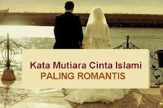 Kumpulan Kata-Kata Mutiara Islami Tentang Cinta