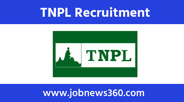 TNPL Recruitment 2020 for Assistant Manager, Shift & Plant Engineer
