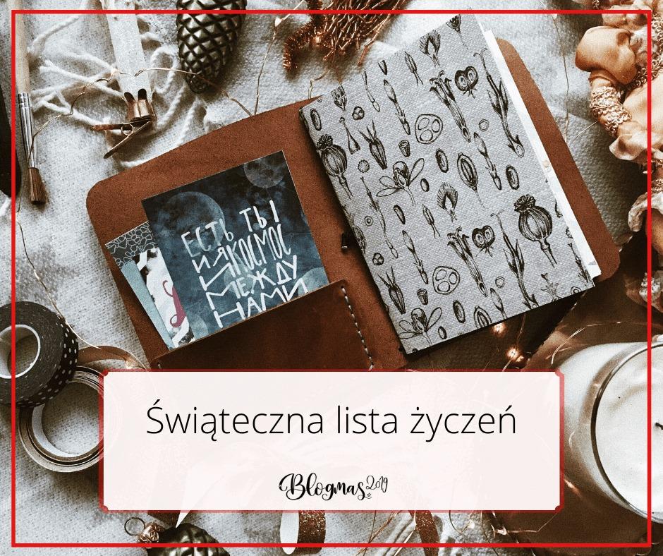 Blogmas #3 2019: Zimowo-świąteczna lista życzeń :)