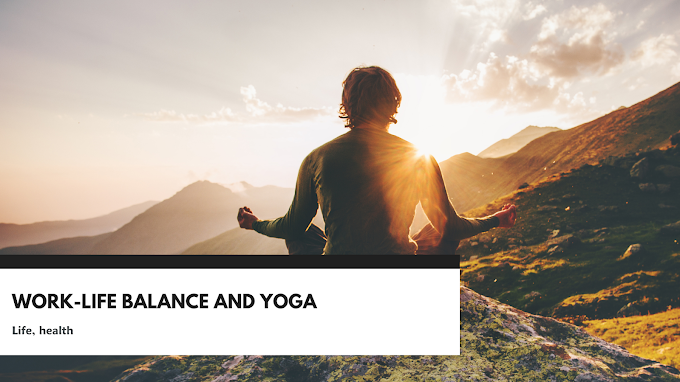Work-Life Balance and Yoga