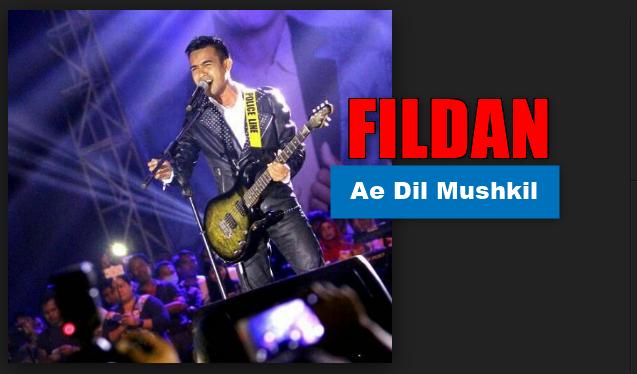 Fildan, Dangdut, Lagu India Mp3, Download Lagu FIldan Ae Dil Mushkil Mp3 (5,44MB)
