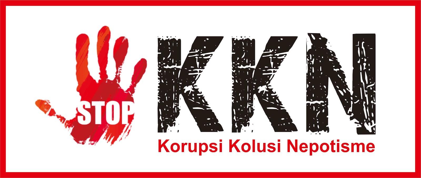 Korupsi Kolusi Nepotisme (KKN)
