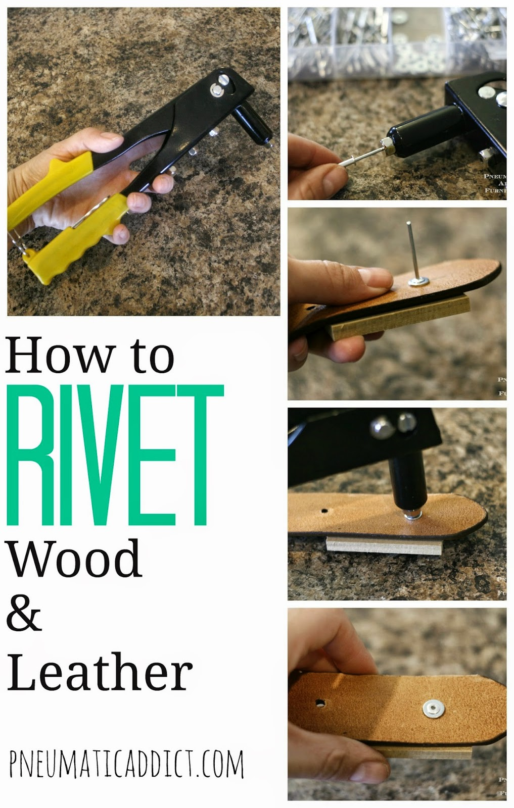 How To Rivet Wood And Or Leather Pneumatic Addict