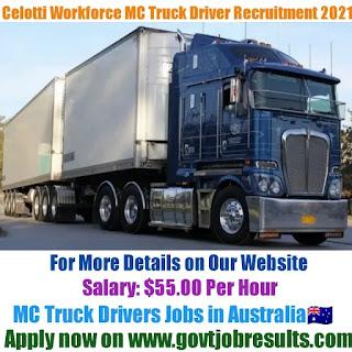 Celotti Workforce MC Truck Driver Recruitment 2021-22