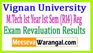 Vignan University M.Tech Ist Year Ist Sem (R14) Reg Dec 2016 Revaluation Results