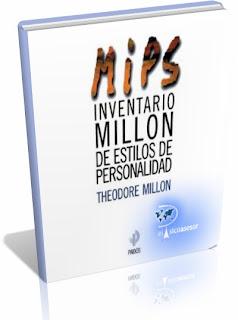 MIPS- Inventario Millon de Estilos de Personalidad – Theodore Millon