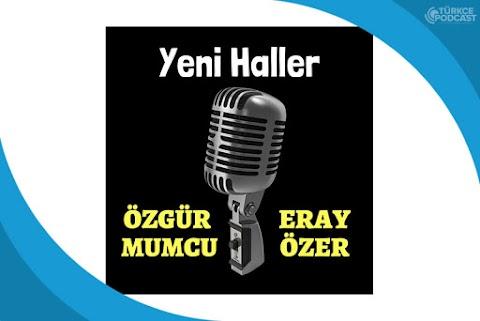 Yeni Haller Podcast