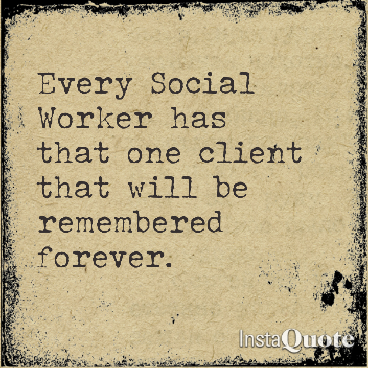 Social Work Quotes Sayings: The Helping Professional