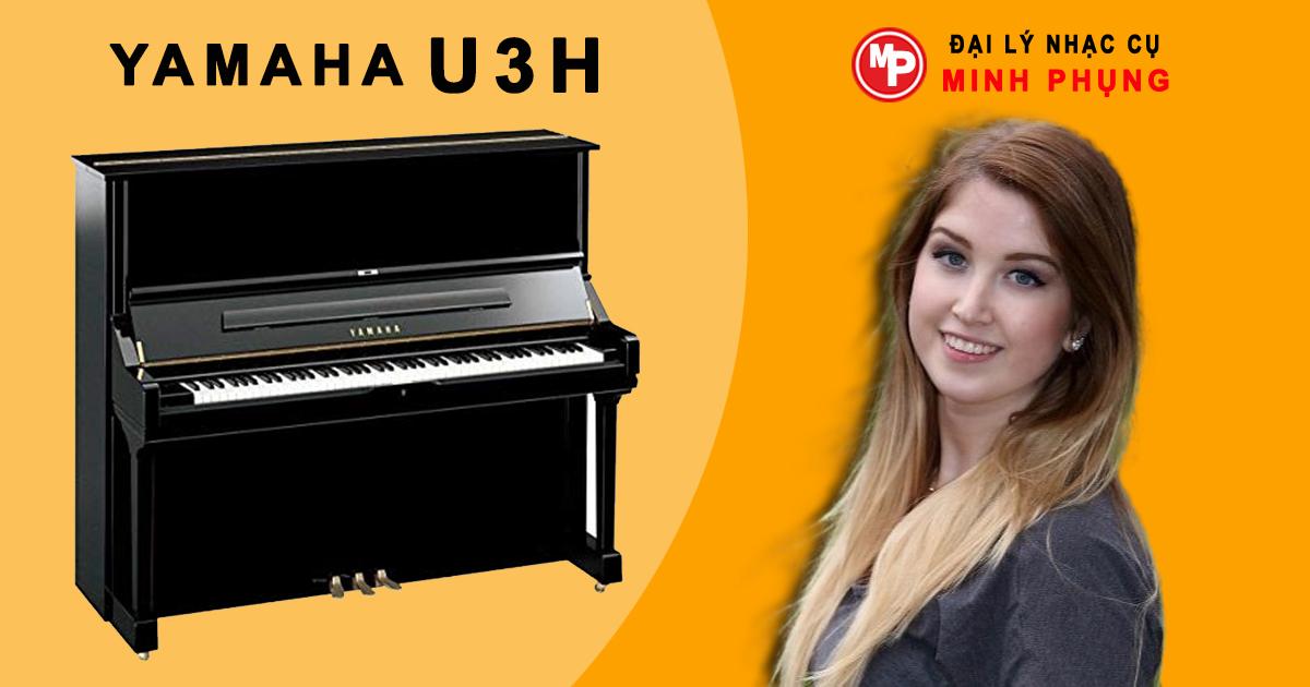 Đàn Piano Yamaha U3H Giá Rẻ, Mua Đàn Tại Kho Giá Rẻ