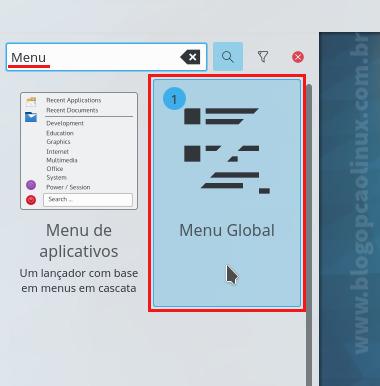 """Pesquise por Menu no Navegador de Widgets do KDE e clique duas vezes em """"Menu Global"""""""