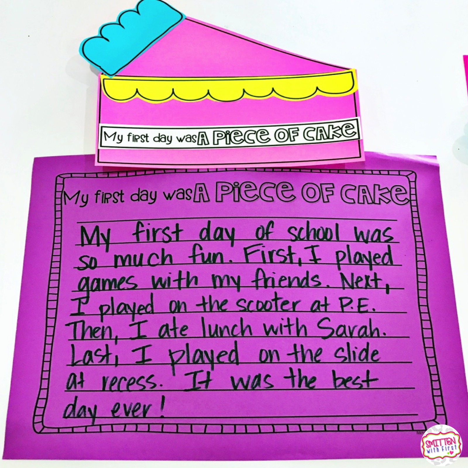 My First Day Was A Piece Of Cake