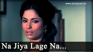 Na Jiya Lage Na Lyrics-Anand