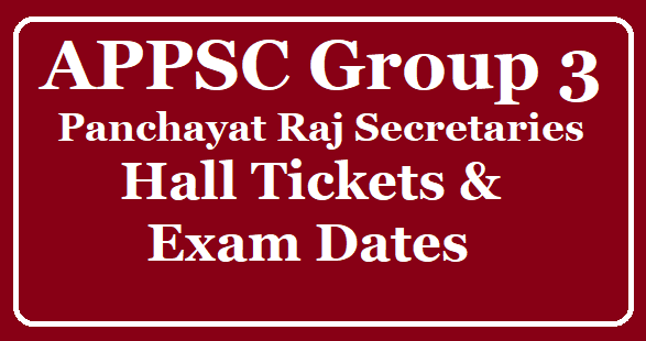 APPSC Group 3 Panchayat Raj Secretaries Hall Tickets, Exam Dates Download at psc.ap.gov.in /2019/08/APPSC-Group-3-Panchayat-Raj-Secretaries-Hall-Tickets-Exam-Dates-Download-at-psc.ap.gov.in.html