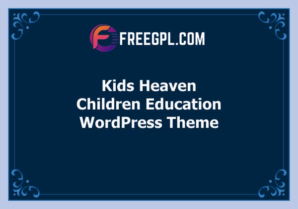 Kids Heaven – Children Education WordPress Theme Free Download