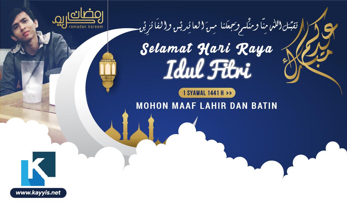 Selamat Hari Raya Idul Fitri 2020 Mohon Maaf Lahir dan Batin