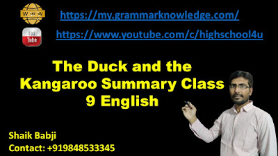 The Duck and the Kangaroo Summary Class 9 English