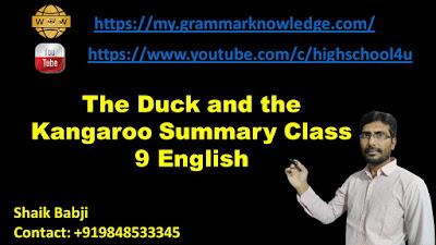 The Duck and the Kangaroo Summary Class 9 English