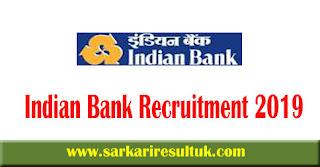 Indian Bank Recruitment 2019 - Apply Online 115 Security Guard cum peon