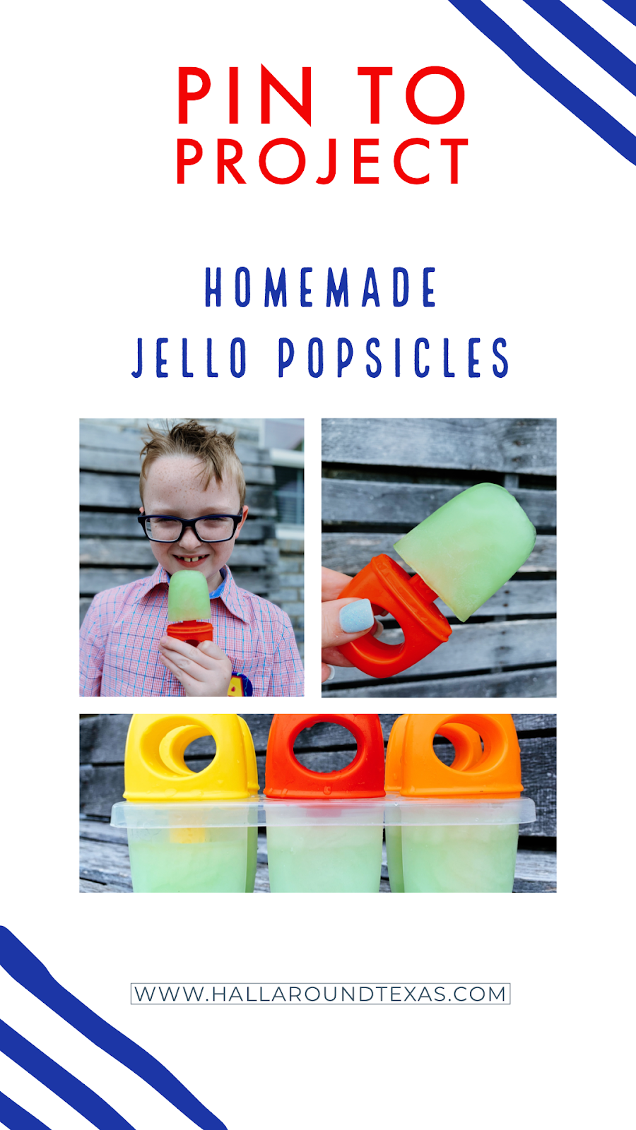 Hall Around Texas Homemade Jello Popsicles