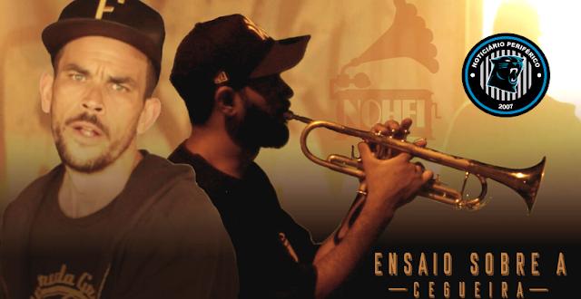 Quebrada Groove | O duo NOH-FI lança o single 'Ensaio sobre a cegueira'