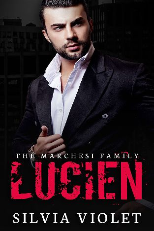 Lucien | The Marchesi Family #1 | Silvia Violet