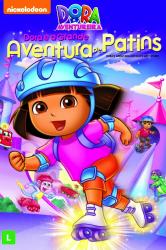 Dora a Aventureira – Dora e a Grande Aventura de Patins – Dublado