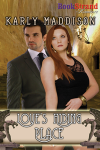 Love's Hiding Place by Karly Maddison