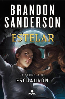 LIBRO - Estelar (Escuadrón #2) Brandon Sanderson Book: Starsight (Skyward #2)  (Nova - 13 Febrero 2019)  COMPRAR ESTA NOVELA