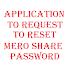 Mero Share Password Reset Request - Application