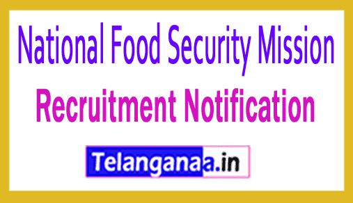 NFSM National Food Security Mission Recruitment Notification