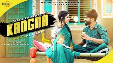 Kangna Lyrics - Raj Mawer