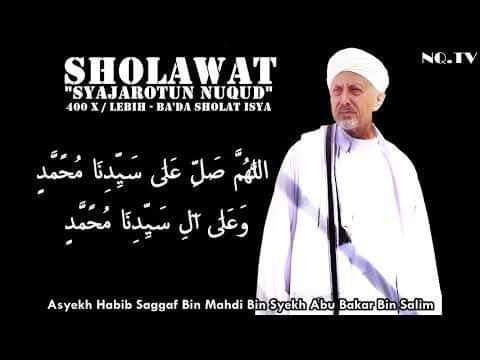 Sholawat Syajarotun Nuqud