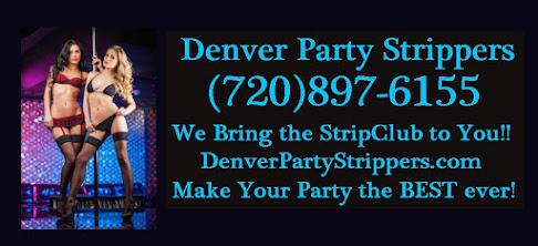 Denver Party Strippers / Vail / Breckenridge