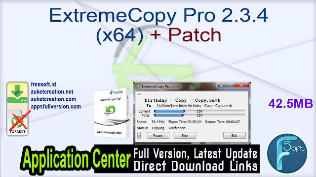 ExtremeCopy Pro 2.3.4 (x64) + Patch