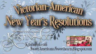 Kristin Holt | Victorian New Year's Resolutions