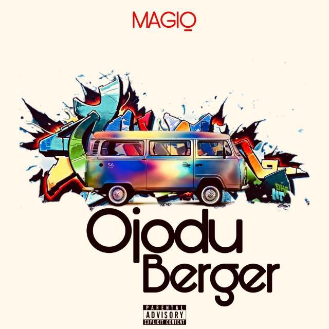 Og Magig - Ojodu Berger