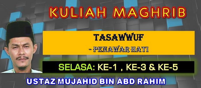 KULIAH MAGHRIB - TASAWWUF