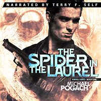 The Spider in the Laurel audiobook cover. A young man with a gun is ready for action. In the background we can see the eyes and mandibles of a large spider.