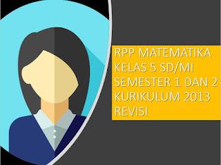 Download RPP Kurikulum 2013 Matematika Kelas 5 SD/MI Revisi