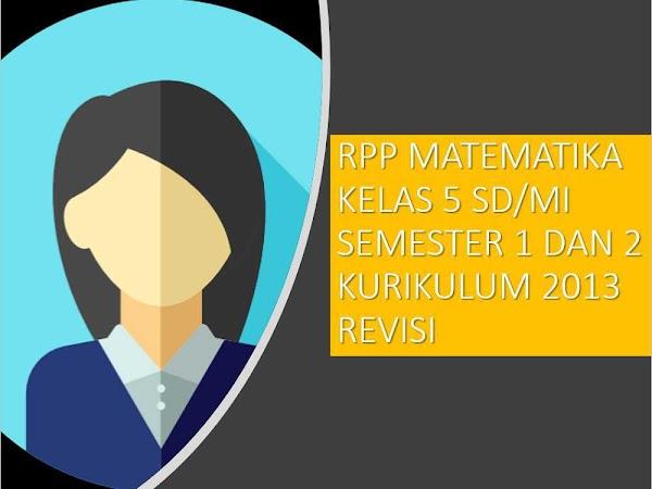 RPP Matematika Kelas 5 SD/MI Kurikulum 2013 Revisi 2018