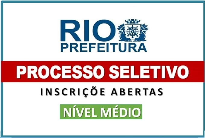 Prefeitura do Rio de Janeiro anuncia Edital de Processo Seletivo no Diário Oficial. Saiba mais