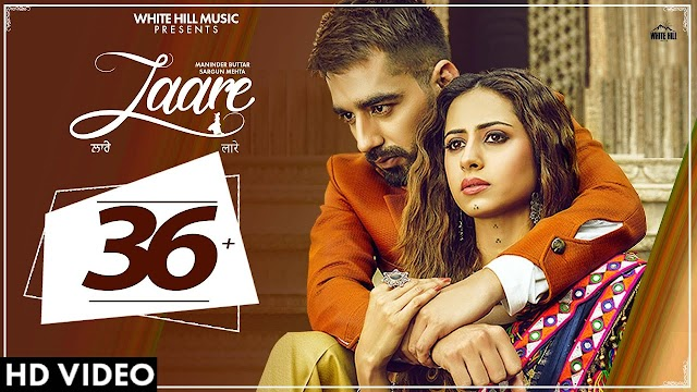 LAARE Song Lyrics by Maninder Buttar | Sargun Mehta | B Praak | Jaani | Arvindr Khaira | New Punjabi Song 2019