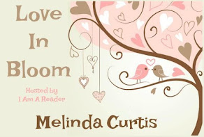 Love in Bloom featuring Melinda Curtis - 4 April