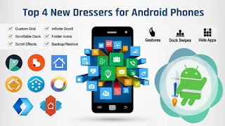 Top 4 New Dressers for android phones